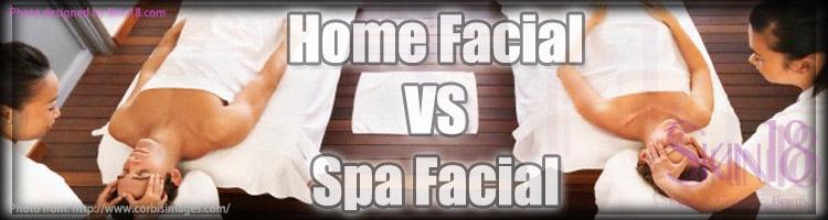 Home Facial vs SpaFacial